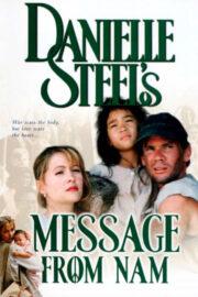 Даниэла Стил. Письмо из Сайгона